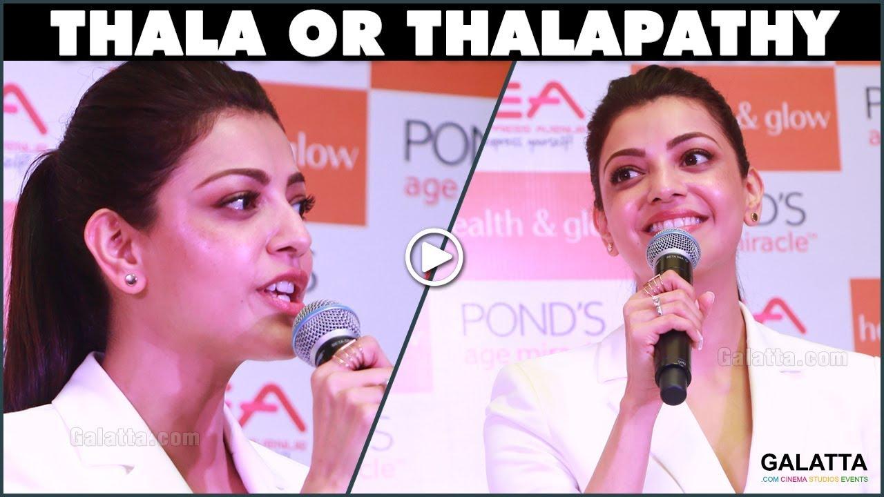 Download Thala or Thalapathy? Kajal Aggarwal Gives Diplomatic Reply   Galatta Exclucive