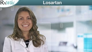 Losartan For High Blood Pressure and Lowering Stroke Risk - Overview