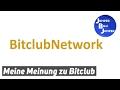 Meine Meinung zu Bitclub Network