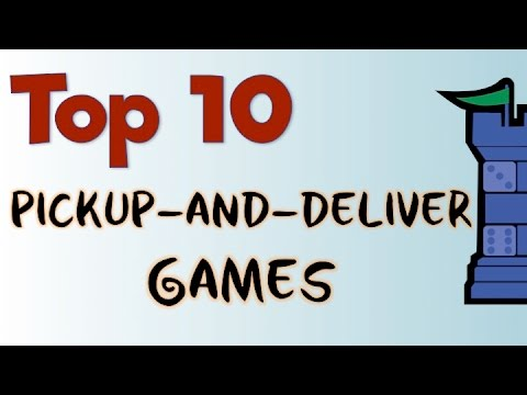 Top 10 Pickup-and-Deliver Games