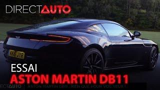 Essai : ASTON MARTIN DB11 : Rien que pour vos yeux !