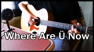 Baixar - Where Are U Now Skrillex And Diplo Ft Justin Bieber Fingerstyle Guitar Cover Grátis