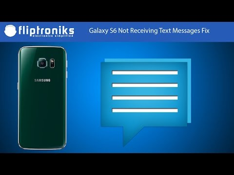 Galaxy S6 Not Receiving Text Messages Fix - Fliptroniks com