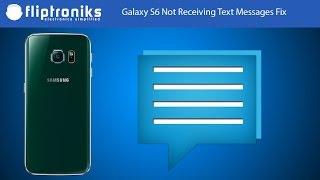 Galaxy S6 Not Receiving Text Messages Fix - Fliptroniks.com