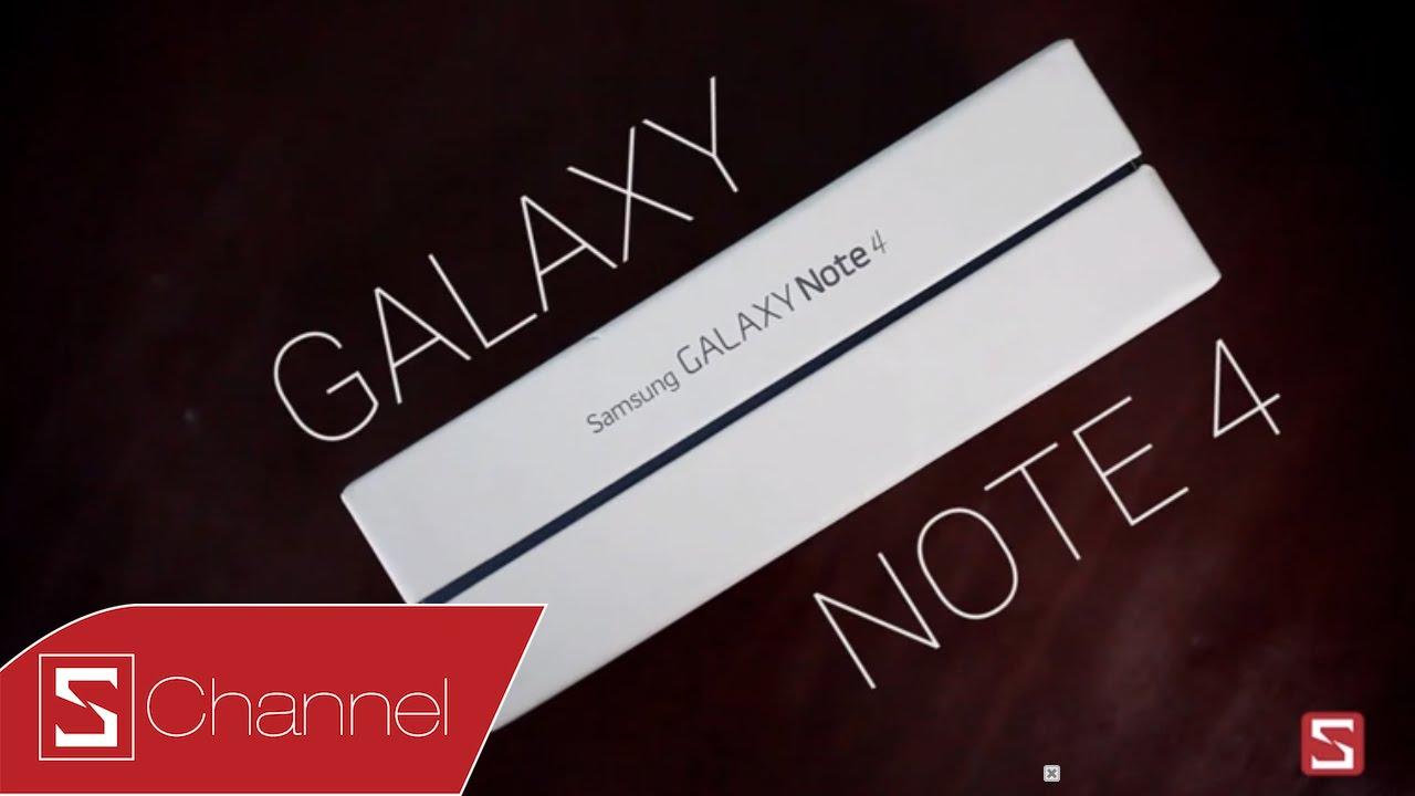 Schannel - Mở hộp Galaxy Note 4 chính hãng ngày đầu bán ra
