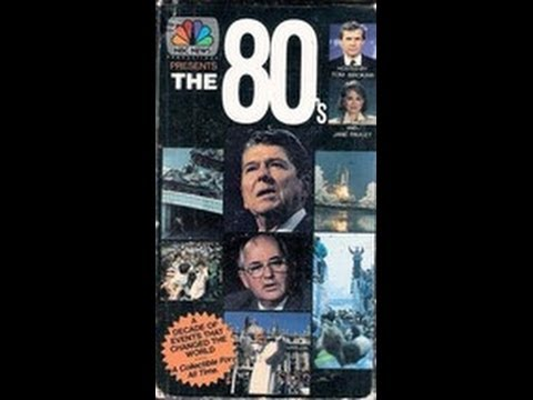 NBC News Presents The 80s