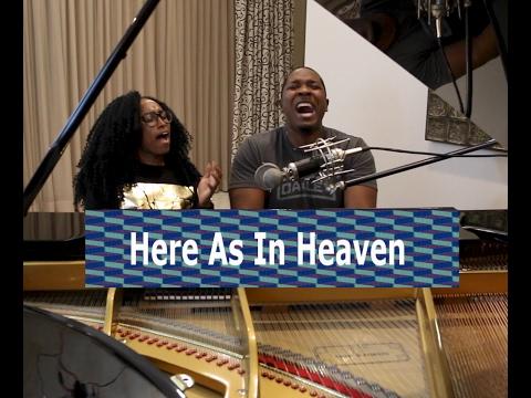 Here As In Heaven- Elevation Worship/ Jared Reynolds ft Djquara Jackson Cover