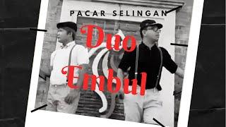 Gambar cover Pacar selingan - Andrigo __ cover by Duo eMbul