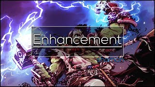 Legion - Enhancement Shaman - Full DPS Guide 7.3/7.3.5 [Basics]