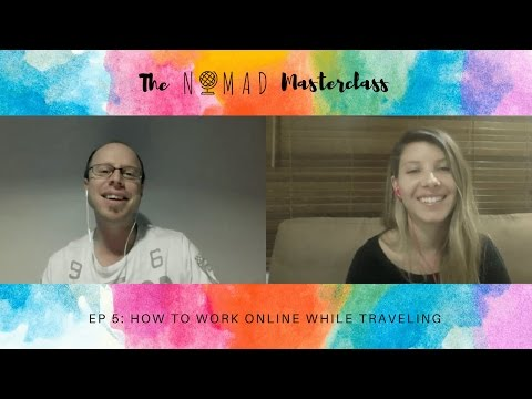 How To Work Online While Traveling: Tips From A Location Independent Expat