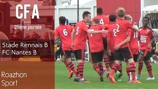 Stade Rennais B - FC Nantes B I 26ème journée - CFA I (SRFC - FCN)