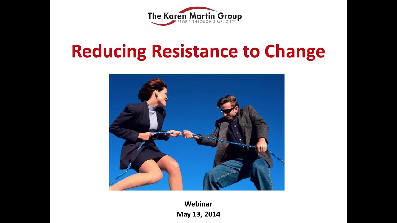 Top 14+ key elements in reducing resistance to change