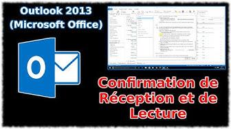 Tuto Outlook 2013 - Confirmation de réception et de lecture