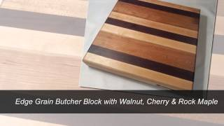 Edge Grain Butcher Block - Walnut, Cherry & Maple By Armani Fine Woodworking