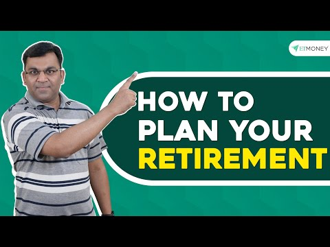 Retirement Planning | How to Plan & Invest for Your Retirement | ETMONEY