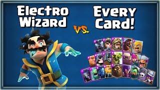 Card Spotlight: ELECTRO WIZARD vs. EVERY OFFENSIVE CARD! Electro Wizard Tips & Tricks