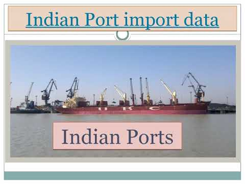 Influence of Indian port import data in actual Indian trade business