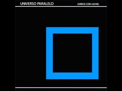 Universo Paralelo - Arroz Con Leche (Naum Gabo Remix)