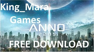 DOWNLOAD ANNO 2205 PC FREE/NO ADS