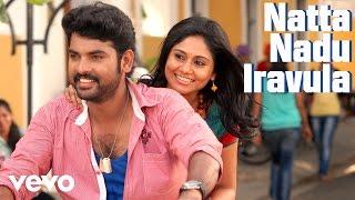 Download Hindi Video Songs - Kaaval - Natta Nadu Iravula Video | Vimal, G.V. Prakash Kumar