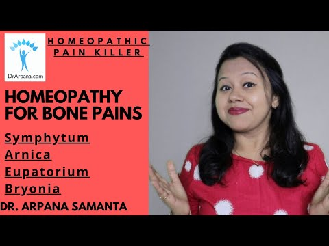 Treat Bone Pains With Homeopathy || Symphytum 30 | Arnica 30 | Eupatorium 30 | Bryonia 30