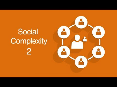 Social Complexity 2: Social Systems