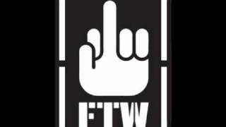 "FTW ""F*ck The World"" (FML vs. Paco Di Bango"