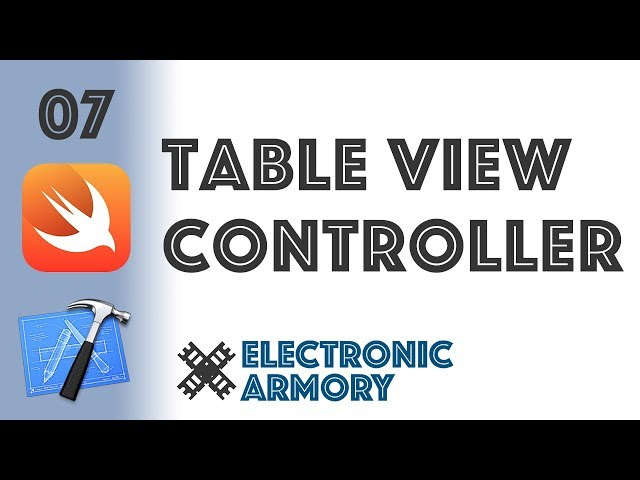 Table View Controllers - iOS Development in Swift 4 - 07