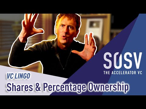 Shares and Percentage Ownership | VC Lingo | SOSV - The Accelerator VC