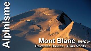 Alpinisme - traversée du Mont Blanc