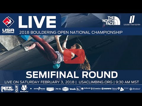 Semi-Final Round - 2018 Open Bouldering National Championship