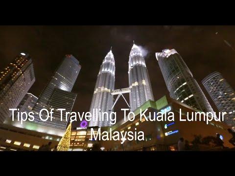 4 Tips of Travelling to Kuala Lumpur, Malaysia