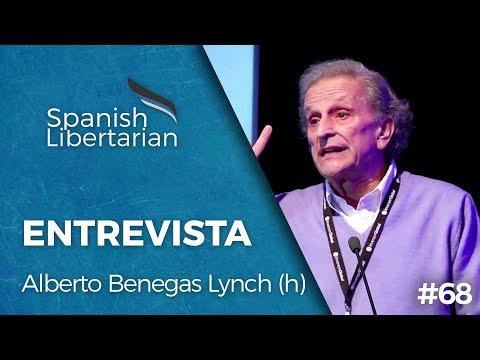 Alberto Benegas Lynch sobre Liberalismo, Argentina y Conocimiento