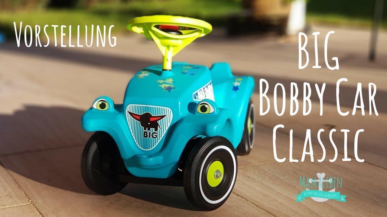 vorstellung big bobby car classic fahrzeug f r kleinkinder 1 youtube. Black Bedroom Furniture Sets. Home Design Ideas