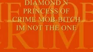diamond n princess bitch im not the one