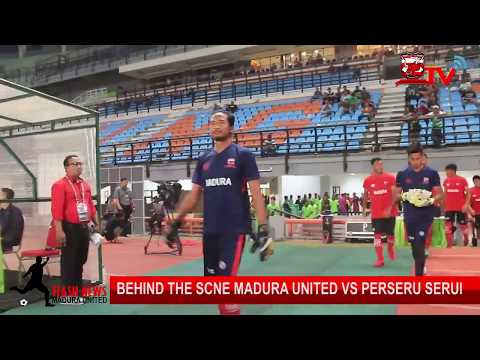 Behind The Scene Madura United vs Perseru serui || Piala Presiden 2018