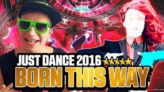 Just Dance 2016 Born This Way ★ 5 Stars Full Gameplay