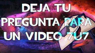DEJEN SUS PREGUNTAS PARA UN VIDEO