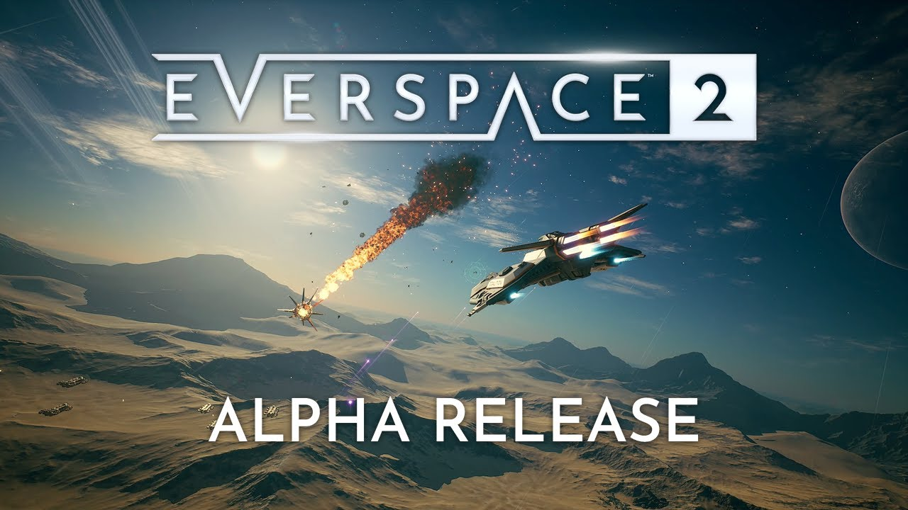 EVERSPACE 2 Official Alpha Gameplay Trailer