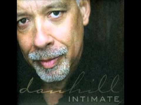I Promise You (With Everything I Am) - Dan Hill