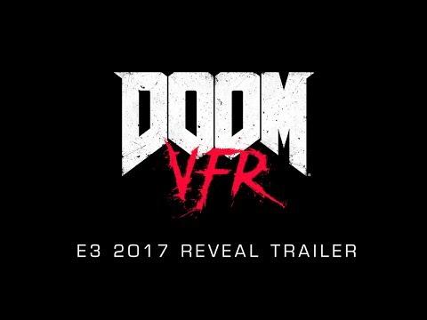 DOOM VFR – E3 2017 Reveal Trailer