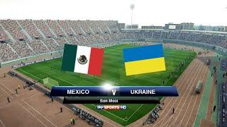 Mexico v Ukraine