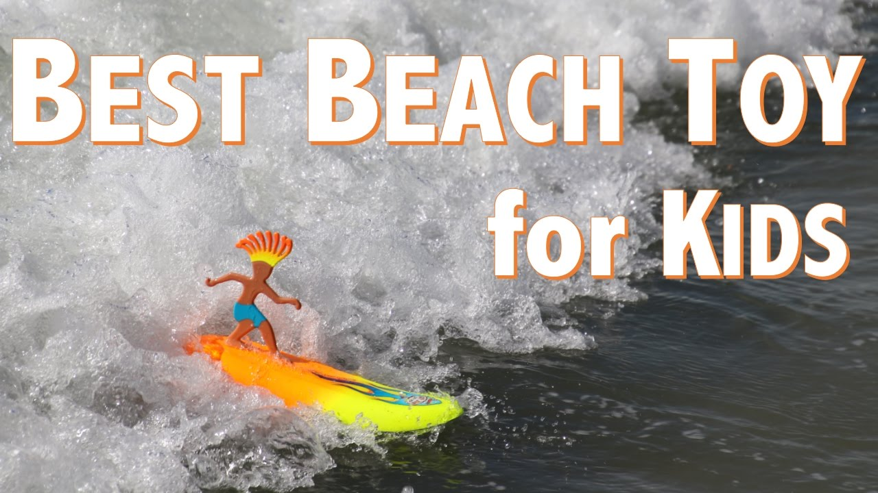 Best Smart Toys For Kids Reviewed : Surfer dudes review the best beach toy for kids youtube