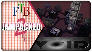 [First Look] FTB JamPacked 2 :: Void World