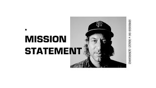 Mission Statement Episode 03: Brian Anderson