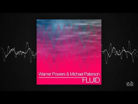 Warner Powers _ Michael Paterson - Fluid (Original Mix) (clubblue28)