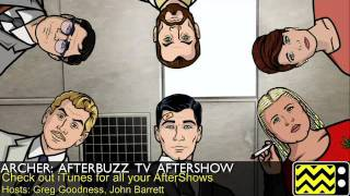 "Archer After Show Season 3 Episode 2 ""Heart of Archness Part 2"" 