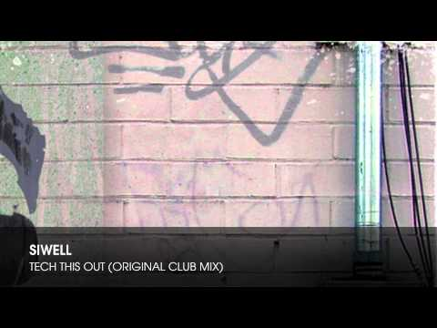 Siwell - Tech This Out (Original Club Mix)