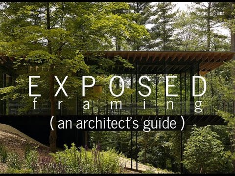 Exposed Framing (An Architect's Guide)