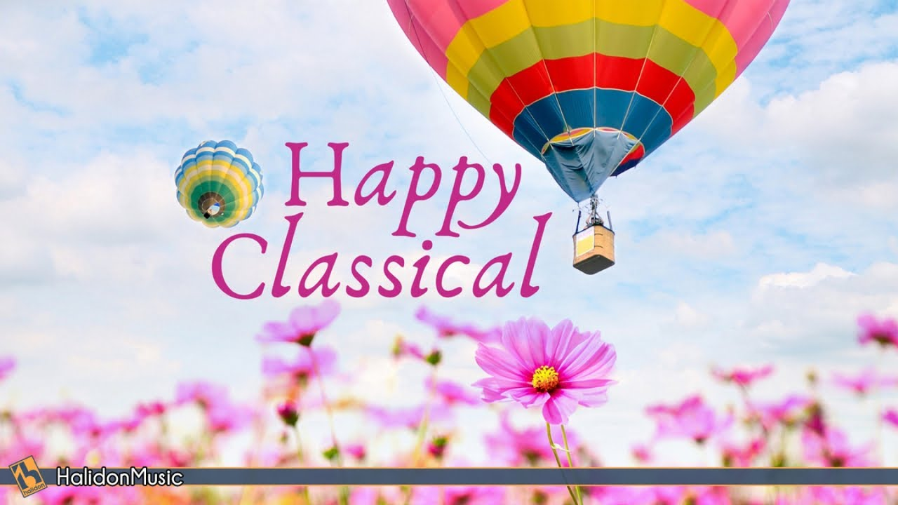 Happy Classical Music - YouTube